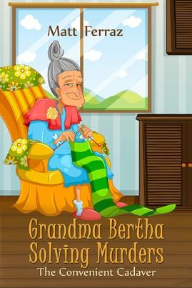 131-grandma-bertha-solving-murders-360x540-website